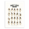 Art-Poster 50 x 70 cm - single ladies - Nour Tohme