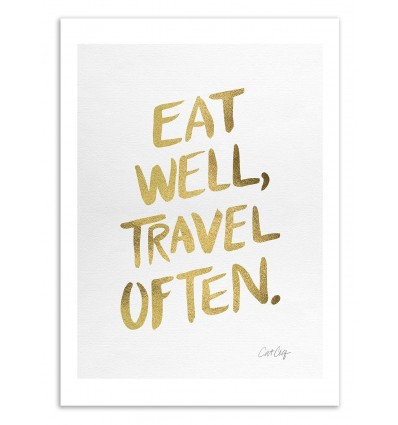 Eat well, travel often - Cat Coquillette