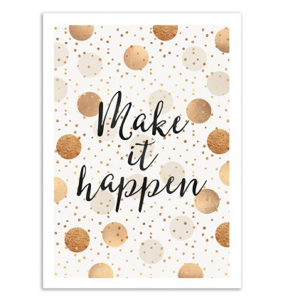 Art-Poster 50 x 70 cm - Make it happen - Elisabeth Fredriksson
