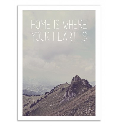 Art-Poster 50 x 70 cm - Home is where your heart is - Joe Mania