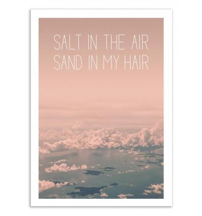 Art-Poster 50 x 70 cm - Salt in the air Sand in my hair - Joe Mania