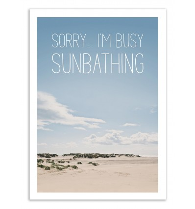 Art-Poster 50 x 70 cm - Sorry I'm busy sunbathing - Joe Mania