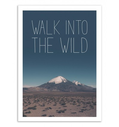 Art-Poster 50 x 70 cm - Walk into the wild - Joe Mania