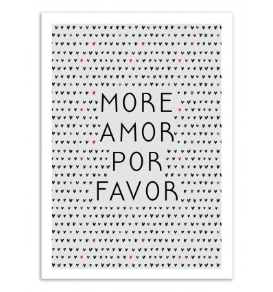 Art-Poster 50 x 70 cm - More amor por favor - Orara Studio