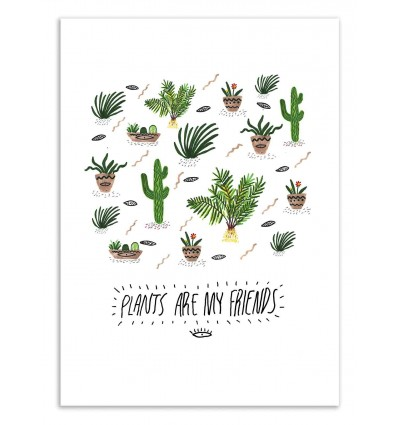 Art-Poster 50 x 70 cm - Plants are my friends - Kris Tate
