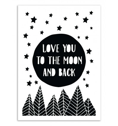 Art-Poster 50 x 70 cm - Love you to the moon - The Native State