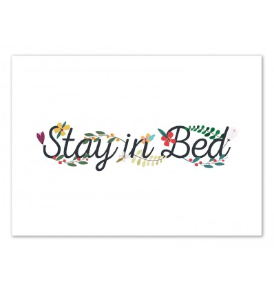Art-Poster 50 x 70 cm - Stay in bed - The Native State