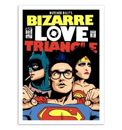 Art-Poster 50 x 70 cm - Bizarre Love Triangle - Butcher Billy