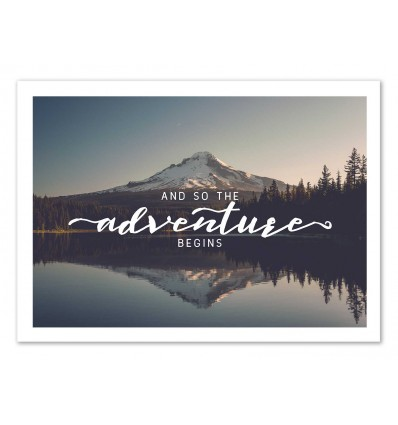 Art-Poster 50 x 70 cm - Adventure begins - Cascadia