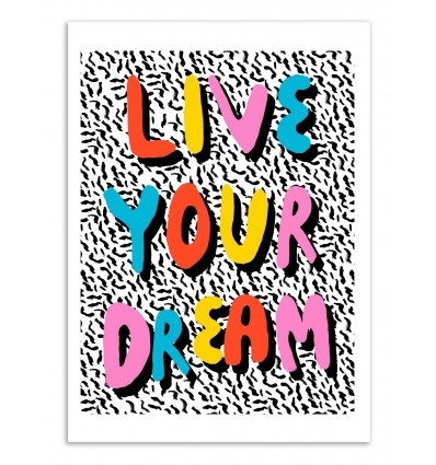Art-Poster - Live your dreams - Wacka