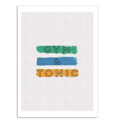 Art-Poster - Gym and Tonic - Orara Studio