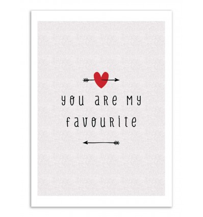 Art-Poster - You are my favorite - Orara Studio